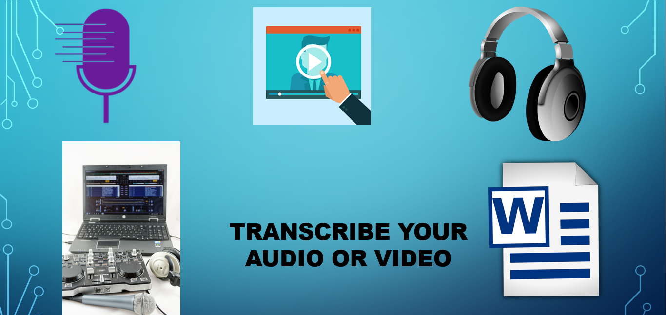 I will transcription your audio or video to word or pdf file