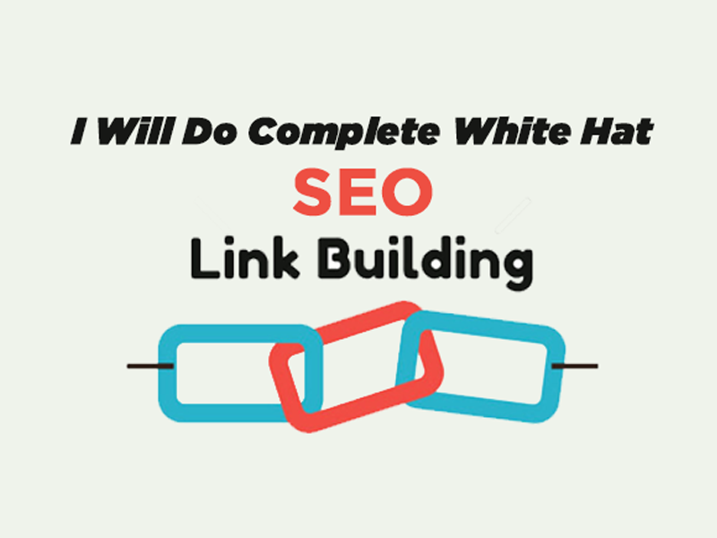 I will do complete White Hat SEO link building