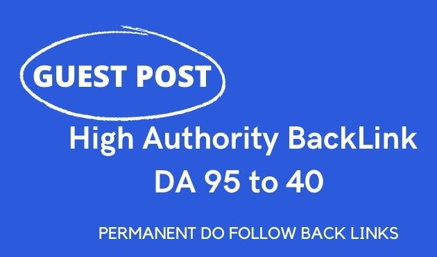I will do 15 high D/A guest post on authority blogs da 95 to 40