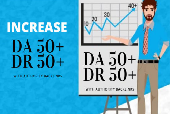 I will increase da with authority backlinks up to 50
