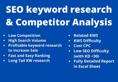 I will do SEO keyword research and competitor analysis for your new business