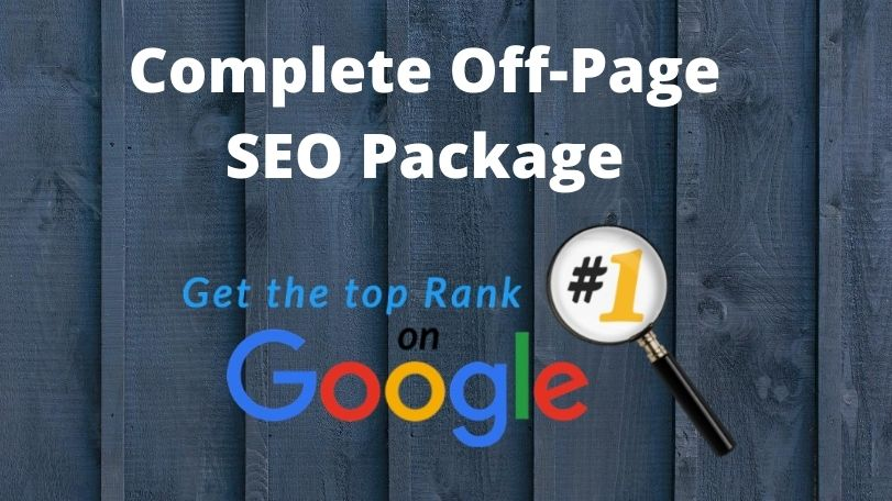 I will provide you Complete Off page SEO package for google ranking