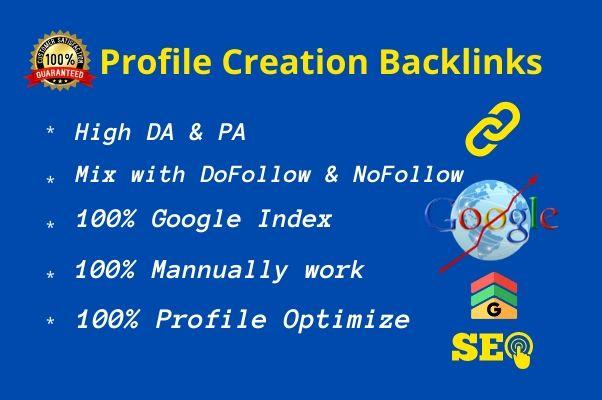 I will do Manually 30 High DA/PA Profile Creation Backlinks