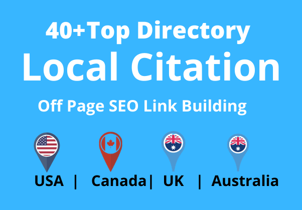 I will build 30 Local Citations for Usa,  Uk,  Canada,  Australia local listing business