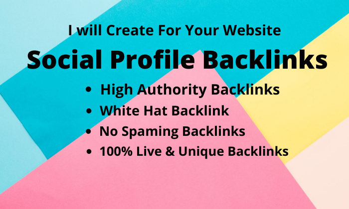I will create 40 Social Profile Backlinks from High Authority & No Spaming Sites
