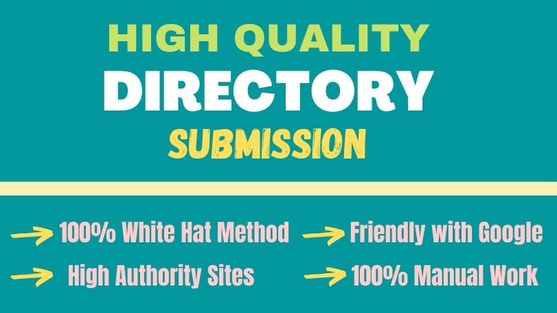 Manually Build and Provide 100 High Quality DIRECTORY SUBMISSION Linkbuilding For Ranking