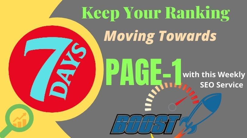 SPECIAL PRICE - Weekly Ranking Boam SEO Package,  That Moving Your Ranking Toward PAGE-1