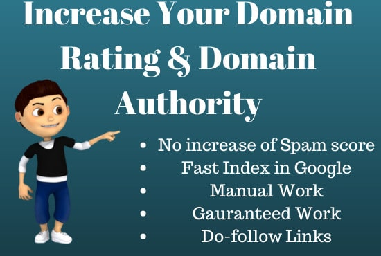 I will increase your domain rating or domain authority up to 50 Plus