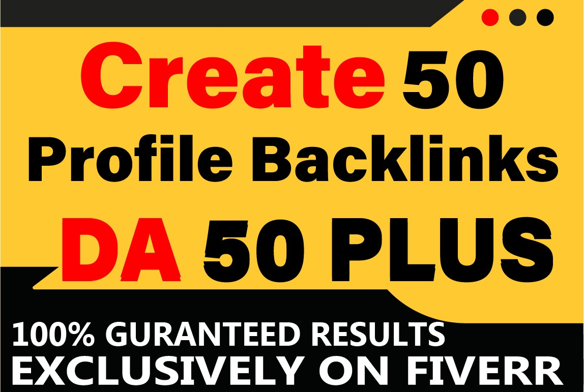 I will Create 50 High Quality PR 9 Profile Backlinks on TOP WEBSITES