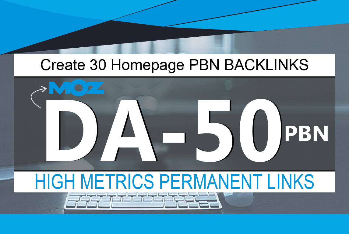 Create 30 Homepage PBN Backlinks High Quality DA 50 Plus