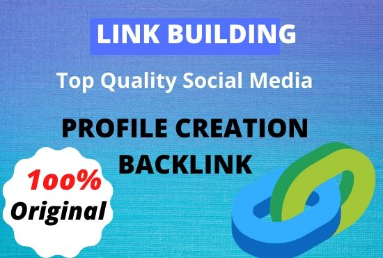 I will give 30 High Authority social media profile creation backlinks service