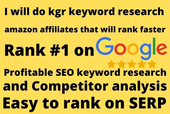 I will do kgr keyword research amazon affiliates that will rank faster