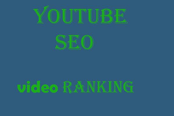 I will do best YouTube SEO for improving video ranking