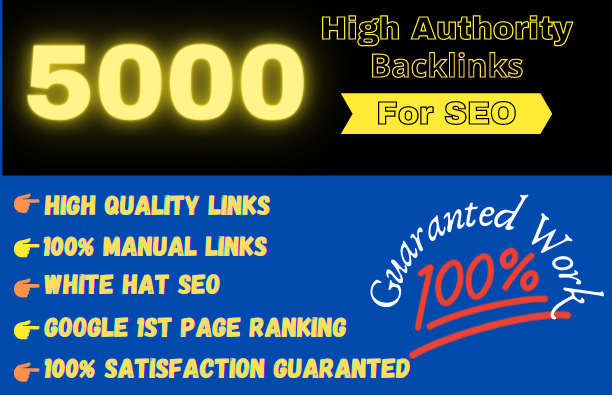 Get 5000 High Authority backlinks Rank Your Website Blast Your SEO Ranking
