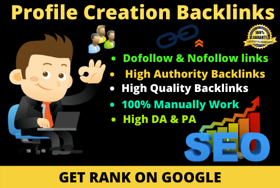 I will do 30 High Quality Dofollow Profile Creation Backlinks for your website