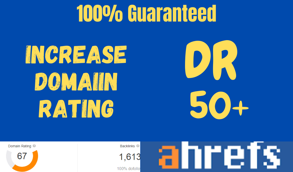 I will Increase Domain Rating ahrefs DR 50+ in 30 Days