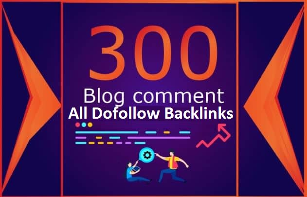 I will Create 300 Dofollow Blog Comments backlinks
