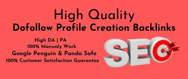 Manually 60+ Profile Creation Backlinks HIGH DA-PA Low Spam Score Increase Website Authority