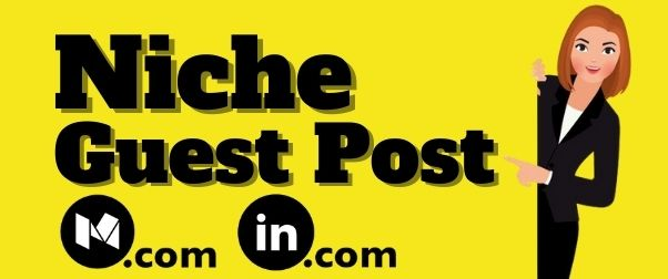I will Write and Publish 2 Niche Guest Post on High Authority Sites