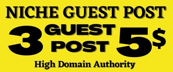 I Will Publish 3 niche guest post on high authority sites