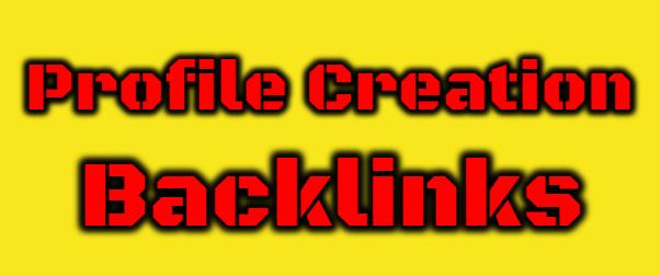 I will Create 100 High Quality Profile Creation Backlinks