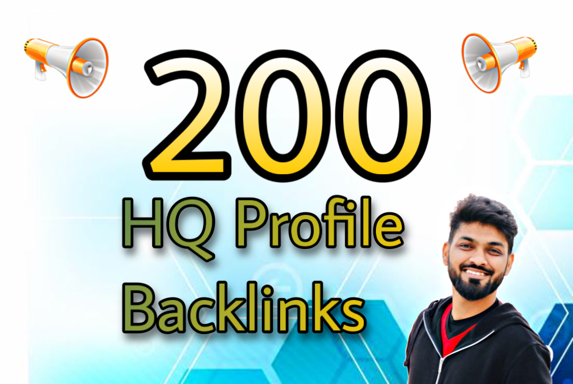 I will do 200+ manual HQ profile backlinks 5 keywords max