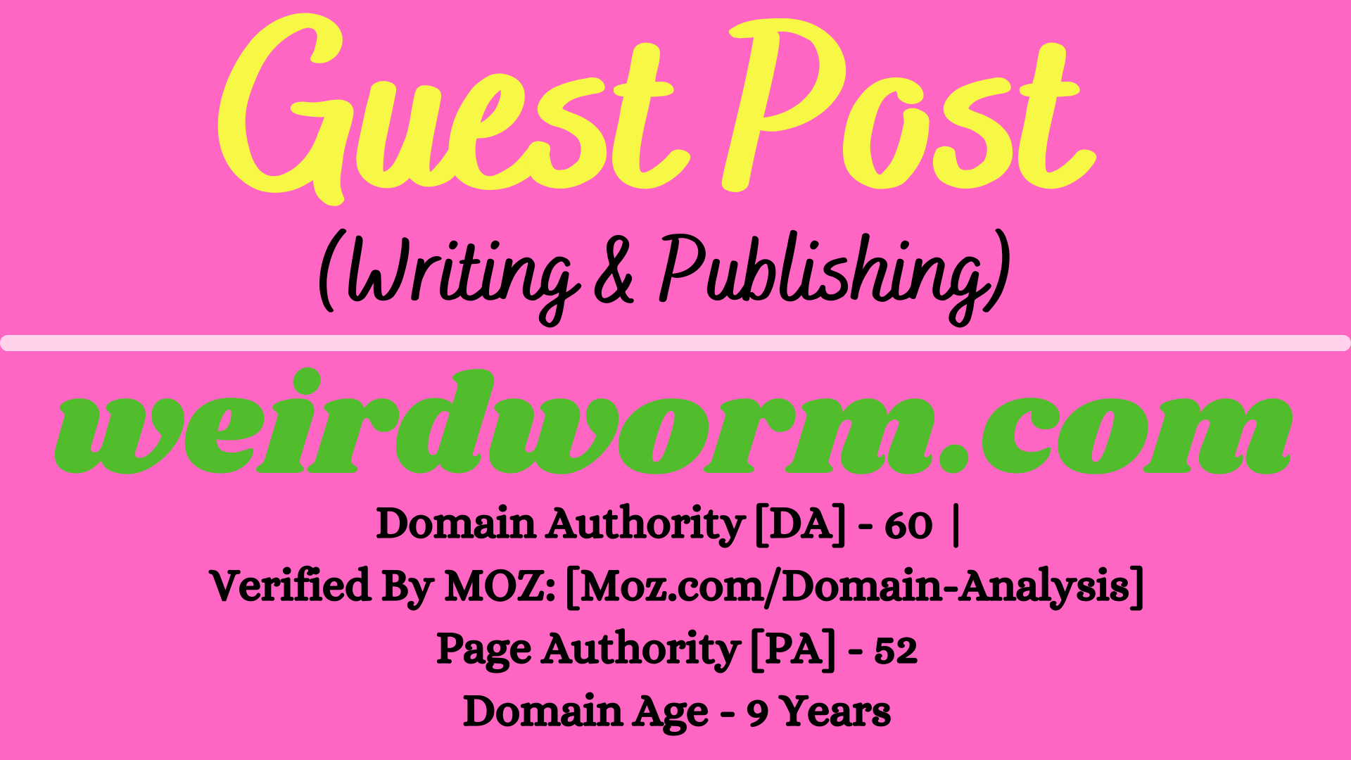 I will provide Guest Post on weirdworm. com