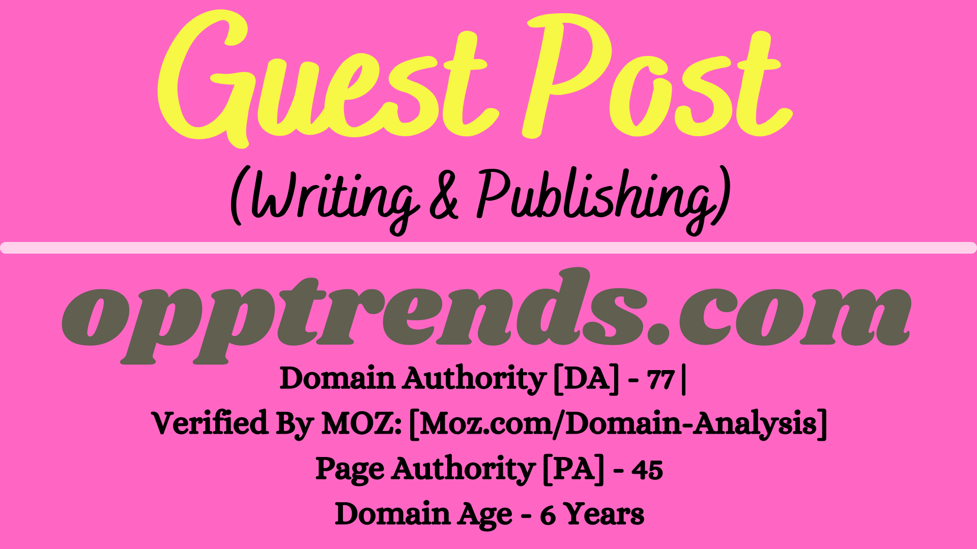 I will provide Guest Post on opptrends. com