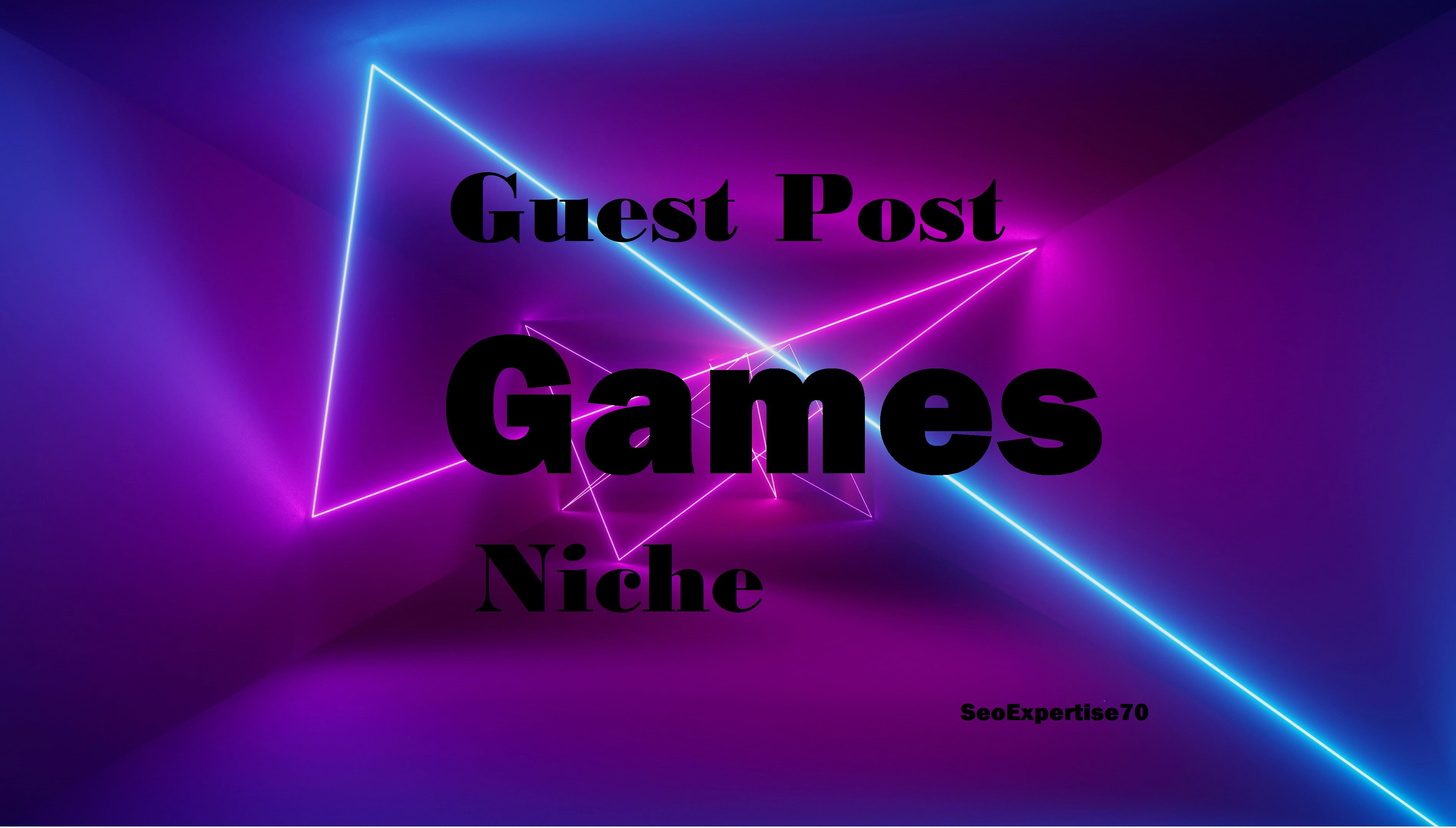 I Will Publish 2 Games Niche Guest Post on High Authority Sites
