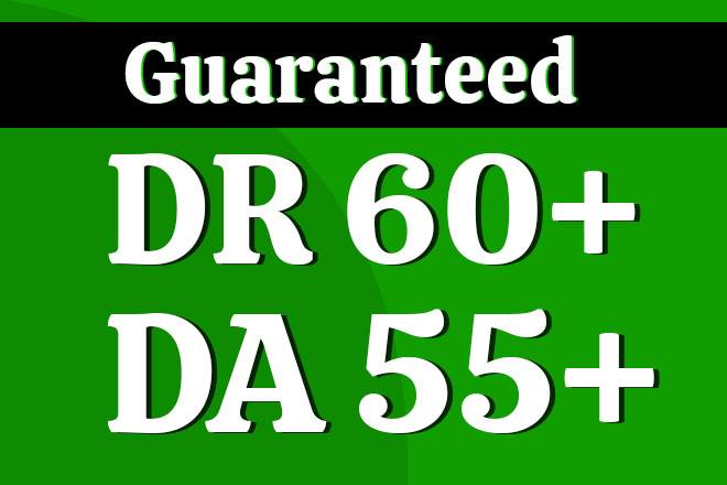 I will increase domain authority da 40 and domain rating DR 50 to 60