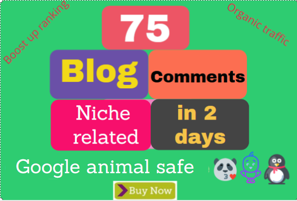 75 High Quality Niche Relevant Blog comments Backlinks With Low OBLs