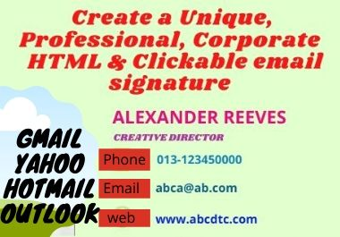 I will create a unique, professional & corporate HTML and clickable signature