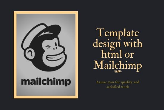 I will design responsive template with HTML or mail chimp