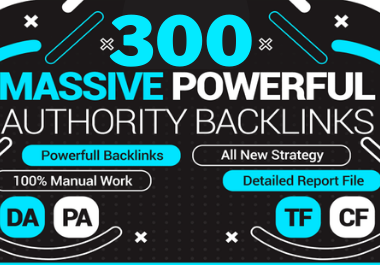 300 Massive powerful Authority Backlinks with high DA 70 on unique websites