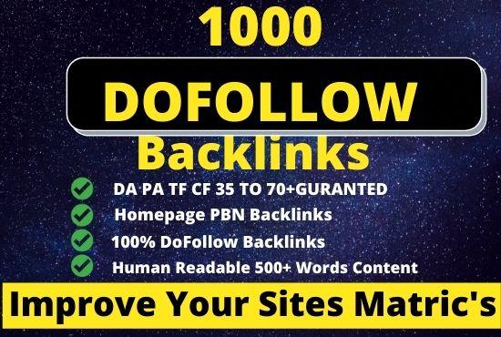 Create 1000 Homepage Dofollow High Quality Backlinks Service with High DA 45+ PA 35 TF CF