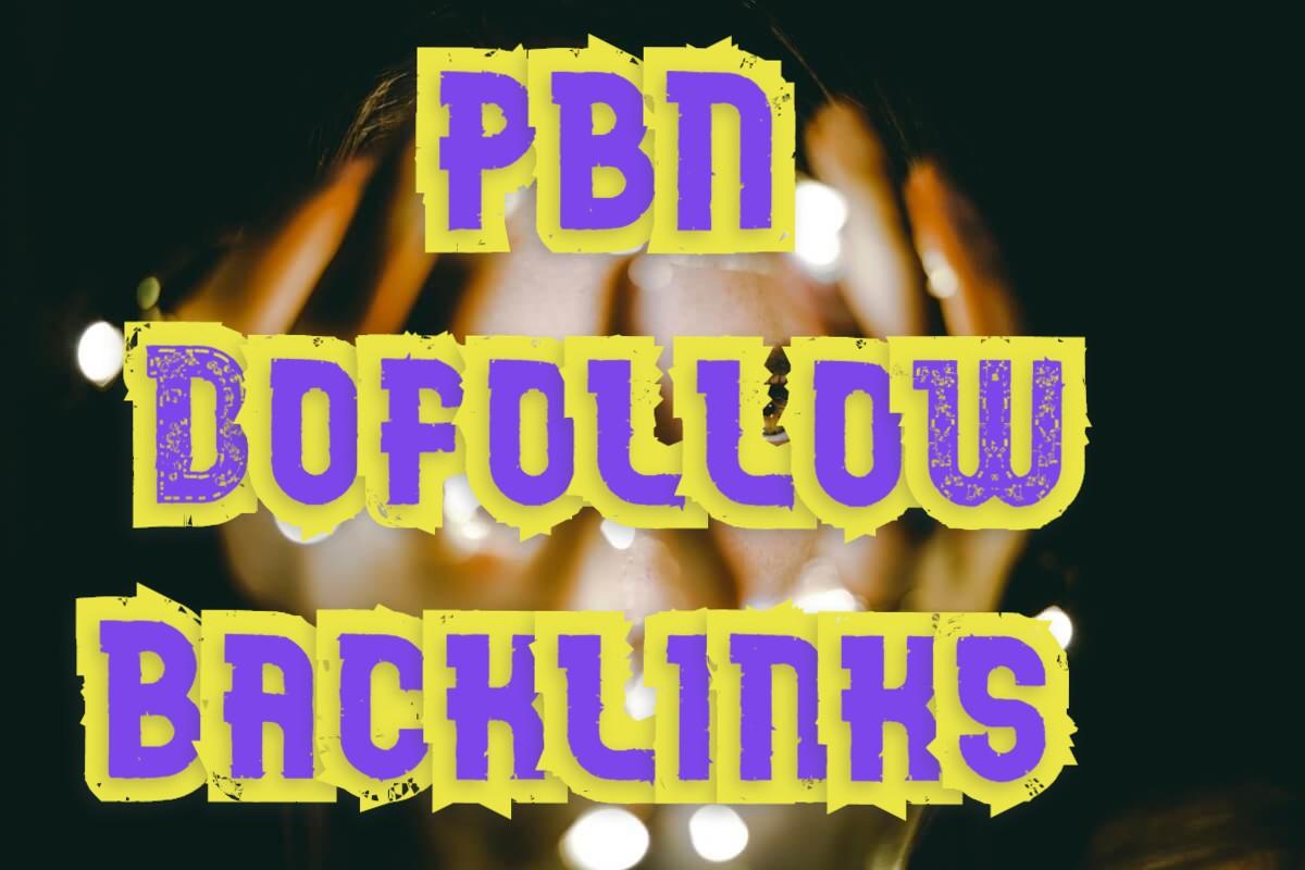 PBN Do follow Backlinks with High DA/PA/TF/CF for google rank
