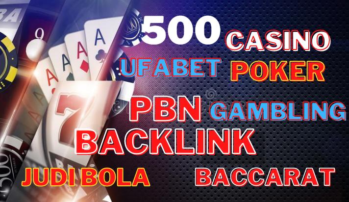 500+ Unique casino,  poker,  gambling, joker,  judibola related pbn backlinks