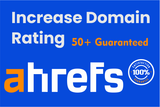 I will increase domain rating dr to 50 plus