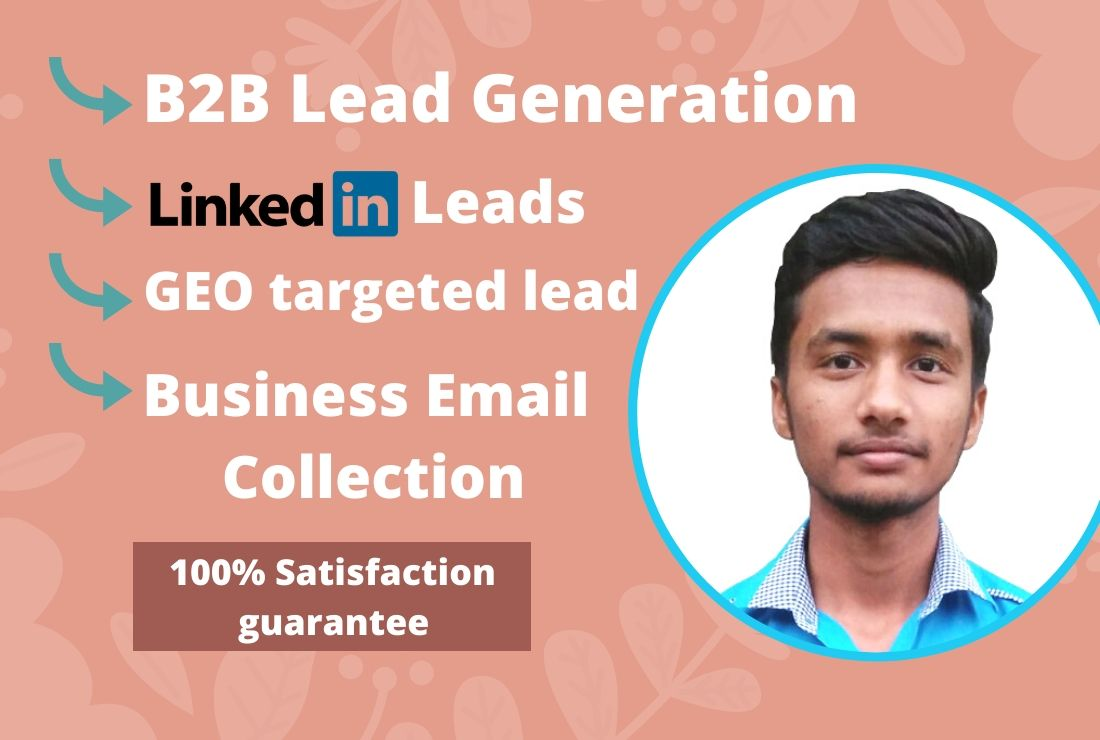 I will do GEO targeted b2b lead generation and linkedin leads