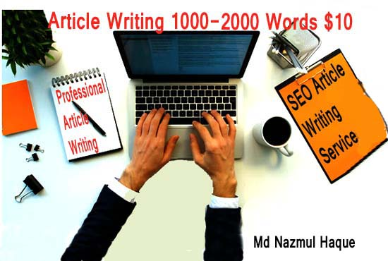 Write High Quality 1000-2000 Word Articles In Any Topic for 10