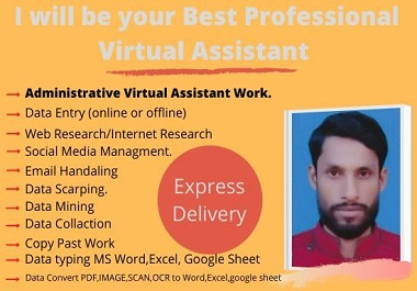 I will be your best personal or virtual assistant