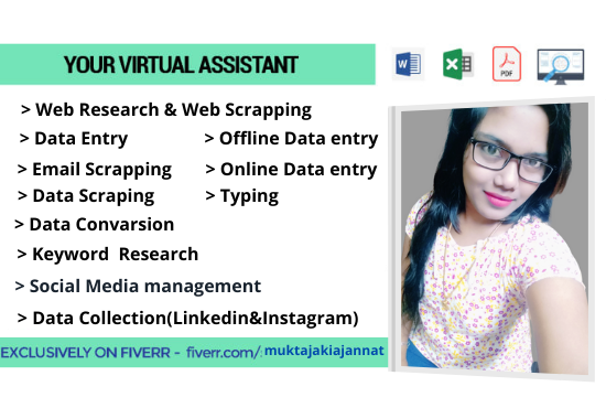 I will be your virtual assistant for data entry,  copy paste,  web research