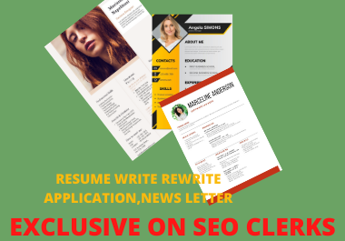 I will Write And Rewrite Resume, Cover Letter, Application, News Letter