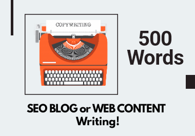 I will write 500+ SEO BLOG or web content.