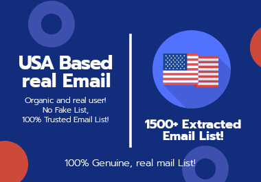 I will provide you 1500+ Active and verified USA Extracted Email List
