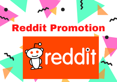 Reddit Superior Promotion - Boost Your Link on different 5 relevent SubReddit
