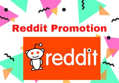 Reddit Promotion - Boost Your Link on different 5 relevent SubReddit