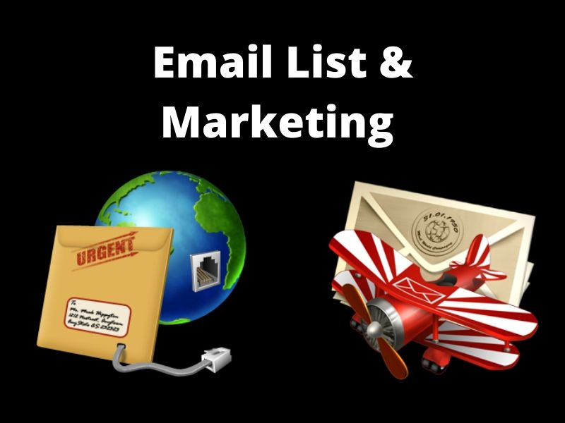I will do email for list and marketing