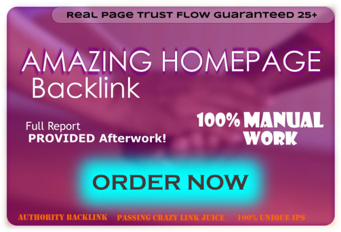 I will build 1 extremely powerful high trust flow homepage backlink