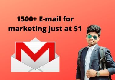 I'll give you 1500+ E-mails for marketing